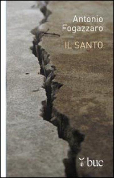 Il santo - Antonio Fogazzaro | Kritjur.org
