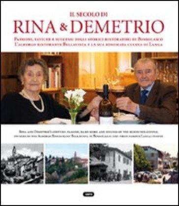 Il secolo di Rina e Demetrio - Andrea Dusio  