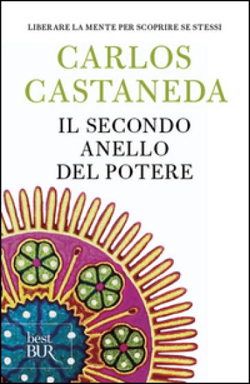 Il secondo anello del potere - Carlos Castaneda  