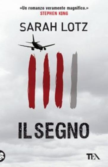 Il segno - Sarah Lotz | Ericsfund.org