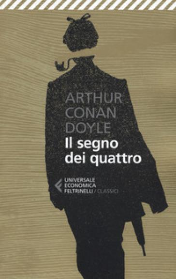Il segno dei quattro - Arthur Conan Doyle | Rochesterscifianimecon.com