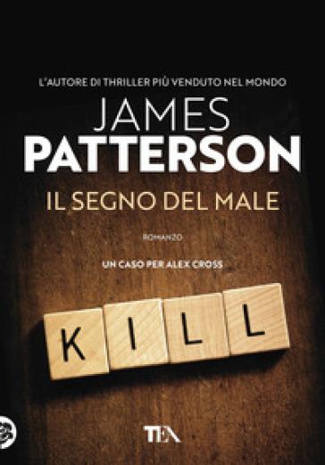 Il segno del male - James Patterson | Rochesterscifianimecon.com
