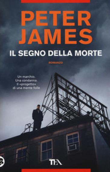 Il segno della morte - Peter James  