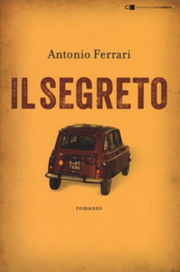 Il segreto - Antonio Ferrari pdf epub