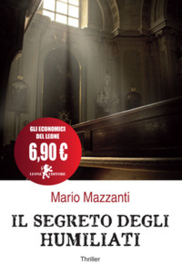 Il segreto degli Humiliati - Mario Mazzanti  