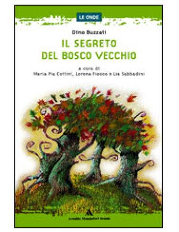 Il segreto del Bosco Vecchio - Dino Buzzati | Ericsfund.org