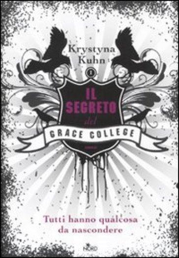 Il segreto del Grace College - Krystyna Kuhn | Rochesterscifianimecon.com