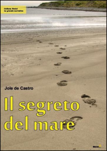 Il segreto del mare - Jole De Castro |