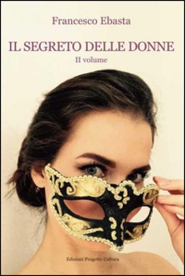 Il segreto delle donne 2 - Francesco Ebasta   Ericsfund.org