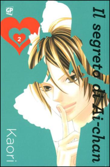 Il segreto di Ai-chan. 2. - Kaori   Rochesterscifianimecon.com