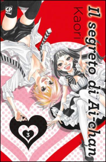 Il segreto di Ai-chan. 3. - Kaori | Ericsfund.org