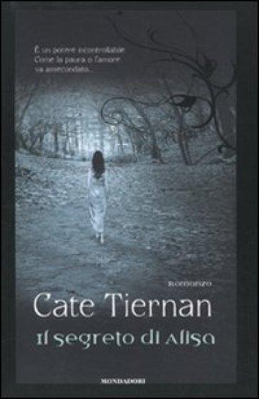Il segreto di Alisa - Cate Tiernan | Rochesterscifianimecon.com