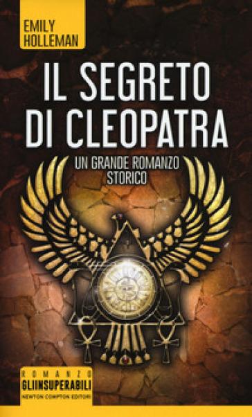 Il segreto di Cleopatra - Emily Holleman | Rochesterscifianimecon.com