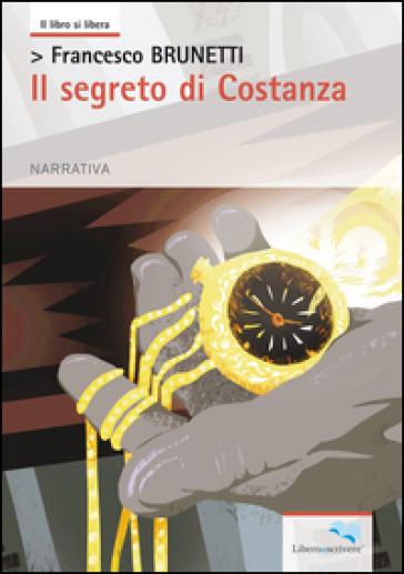 Il segreto di Costanza - Francesco Brunetti | Ericsfund.org