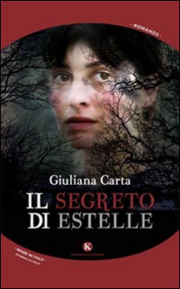 Il segreto di Estelle - Giuliana Carta |