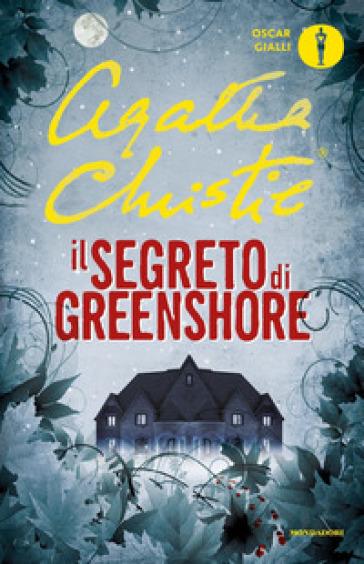 Il segreto di Greenshore - Agatha Christie | Rochesterscifianimecon.com