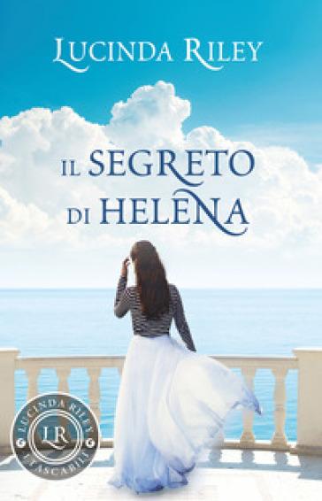 Il segreto di Helena - Lucinda Riley |