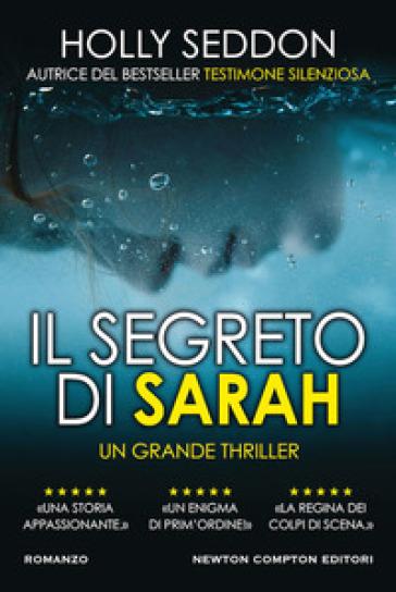 Il segreto di Sarah - Holly Seddon | Ericsfund.org