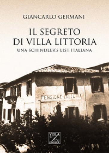 Il segreto di Villa Littoria - Giancarlo Germani | Rochesterscifianimecon.com