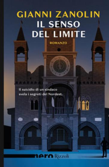 Il senso del limite - Gianni Zanolin |