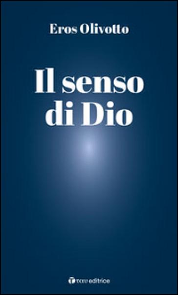 Il senso di Dio - Eros Olivotto   Rochesterscifianimecon.com