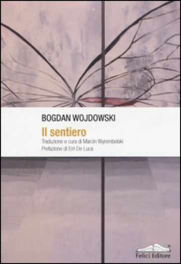 Il sentiero - Bogdan Wojdowski   Kritjur.org