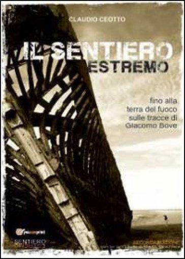 Il sentiero estremo - Claudio Ceotto pdf epub