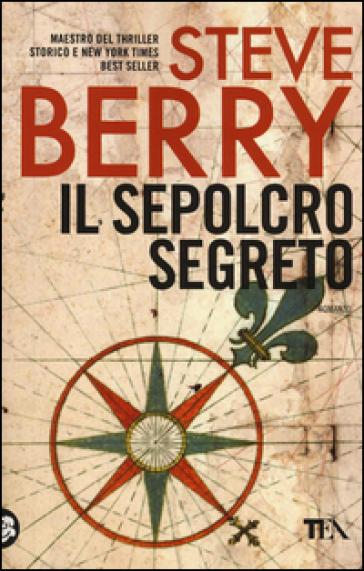 Il sepolcro segreto - Steve Berry  