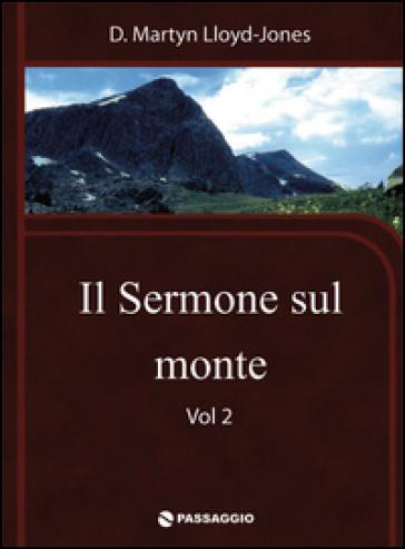 Il sermone sul monte. 2. - Martyn Lloyd-Jones pdf epub