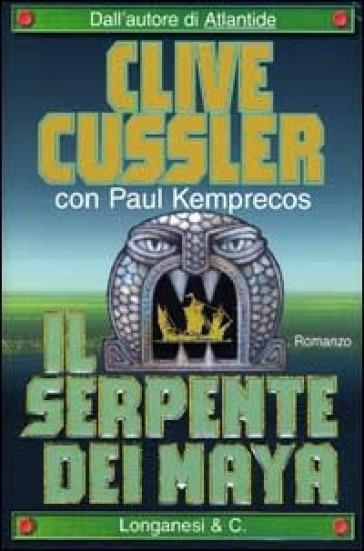 Il serpente dei Maya - Clive Cussler |