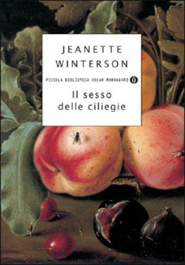 Il sesso delle ciliegie - Jeanette Winterson |