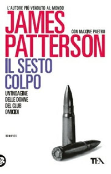 Il sesto colpo - James Patterson  