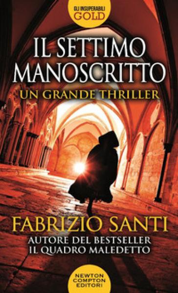 Il settimo manoscritto - Fabrizio Santi pdf epub