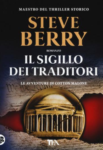 Il sigillo dei traditori - Steve Berry | Jonathanterrington.com