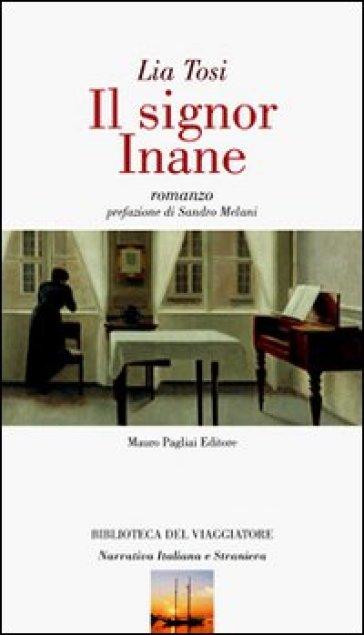 Il signor Inane - Lia Tosi |
