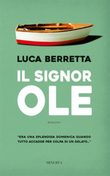 Il signor Ole - Luca Berretta  