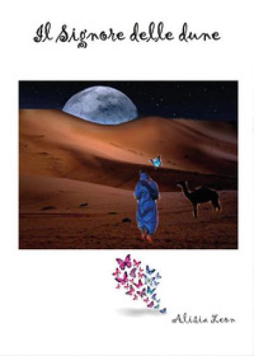 Il signore delle dune - Alisia Leon  