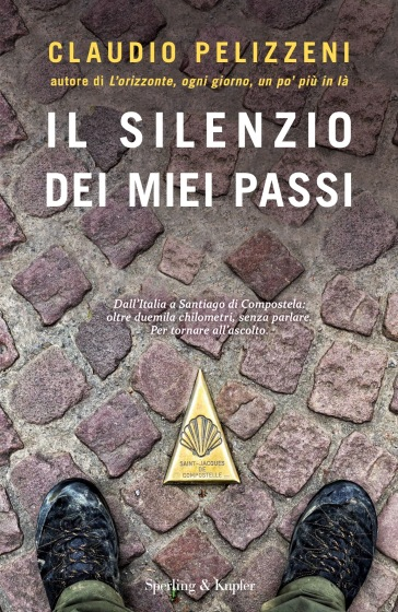 Il silenzio dei miei passi - Claudio Pelizzeni | Thecosgala.com