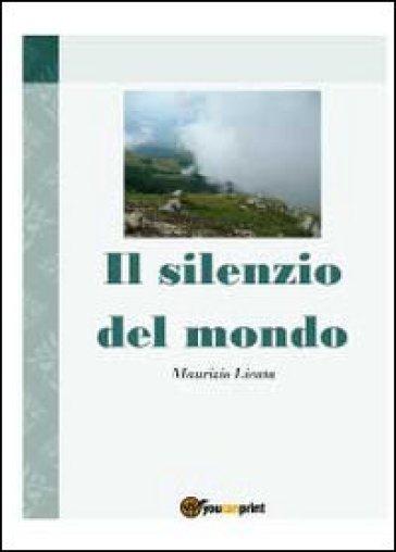 Il silenzio del mondo - Maurizio Licata pdf epub