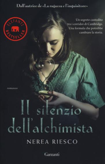 Il silenzio dell'alchimista - Nerea Riesco |