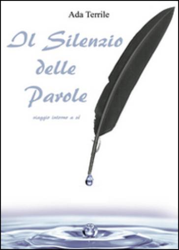Il silenzio delle parole - Ada Terrile | Ericsfund.org