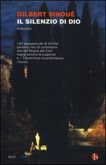 Il silenzio di Dio - Gilbert Sinoué |