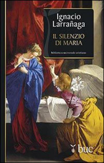 Il silenzio di Maria - Ignacio Larranaga   Rochesterscifianimecon.com