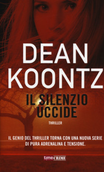 Il silenzio uccide - Dean R. Koontz  