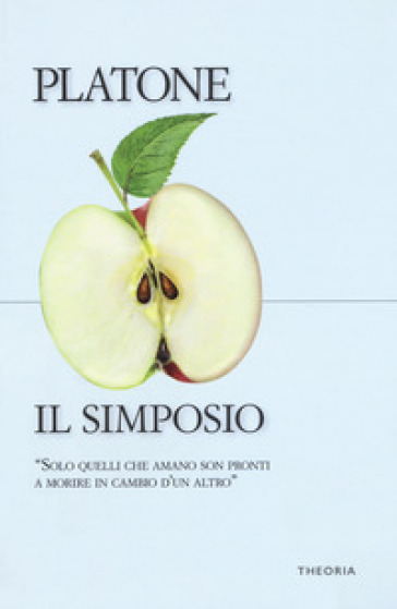 Il simposio - Platone pdf epub