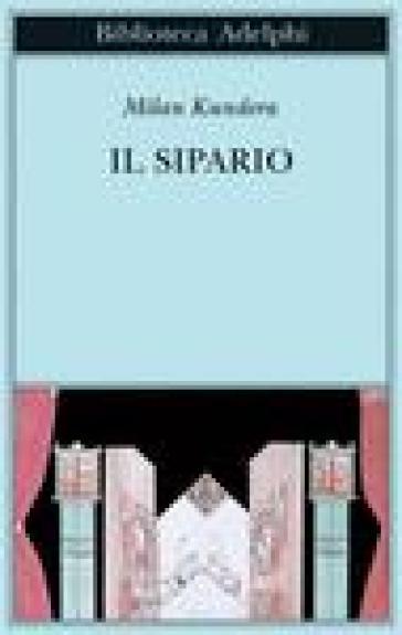 Il sipario - Milan Kundera | Thecosgala.com