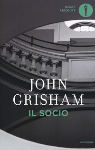 Il socio - John Grisham   Rochesterscifianimecon.com