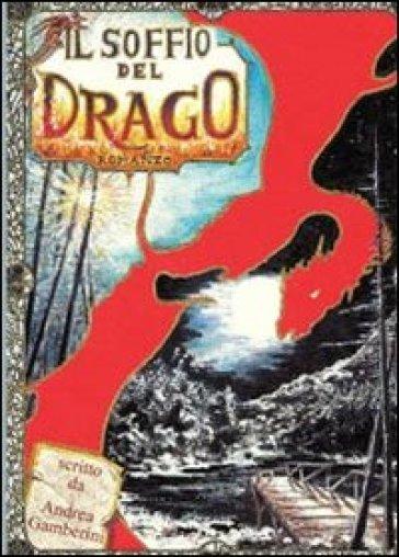Il soffio del drago - Andrea Gamberini | Jonathanterrington.com