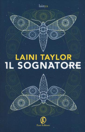 Il sognatore - Laini Taylor |