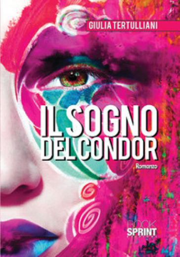 Il sogno del condor - Giulia Tertulliani | Kritjur.org